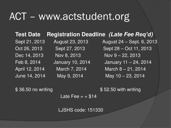 ACT – www.actstudent.org