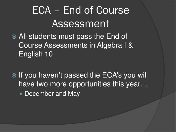 ECA – End of Course Assessment