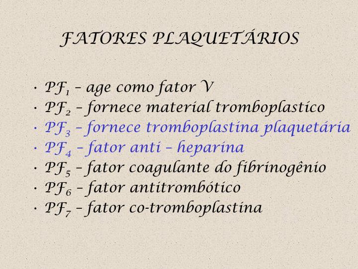 FATORES PLAQUETÁRIOS