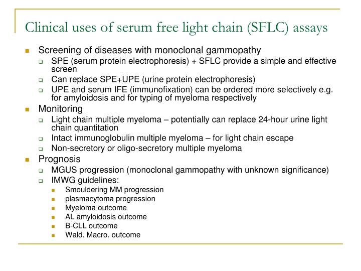 Clinical uses of serum free light chain sflc assays