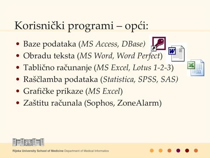 Korisnički programi – opći: