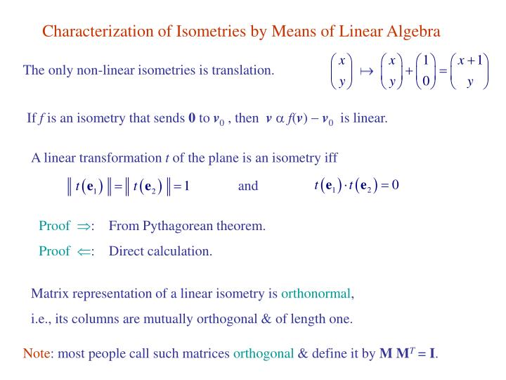 Characterization of Isometries by Means of Linear Algebra