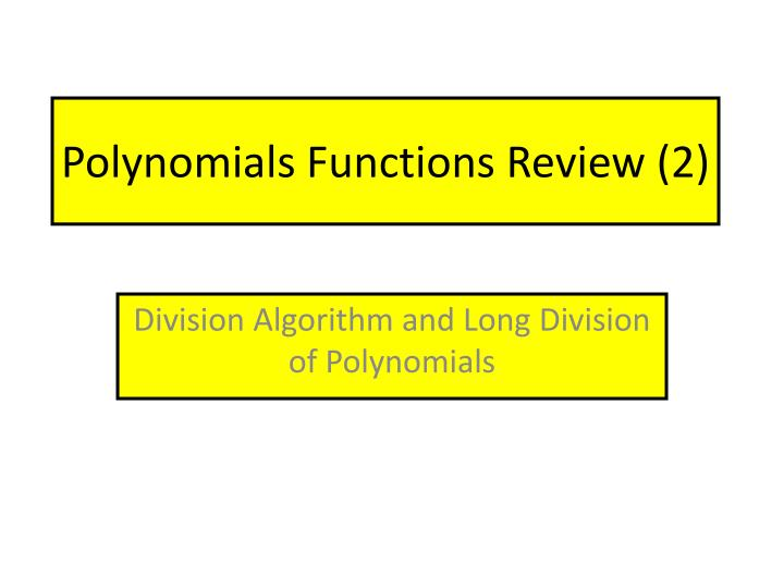 polynomials functions review 2 n.