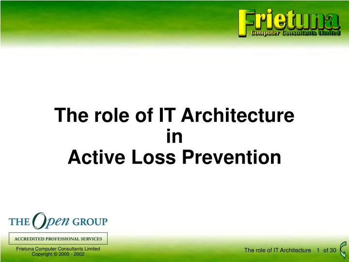 the role of it architecture in active loss prevention n.