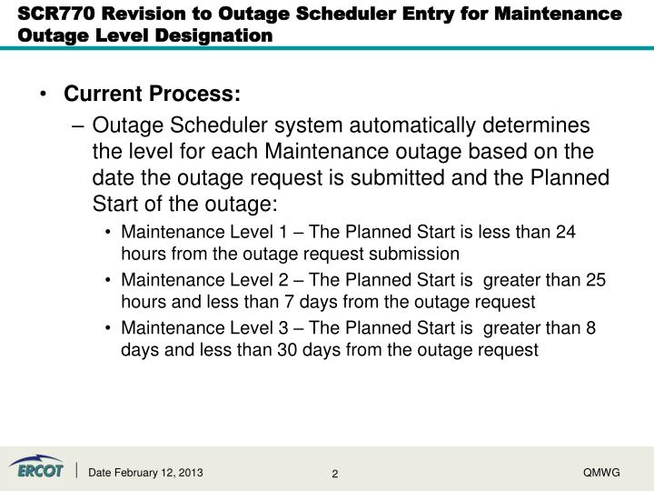 Scr770 revision to outage scheduler entry for maintenance outage level designation1