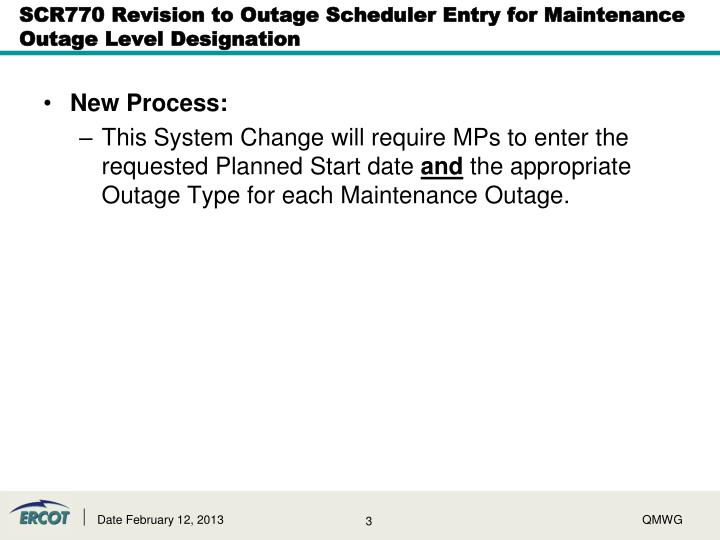 Scr770 revision to outage scheduler entry for maintenance outage level designation2