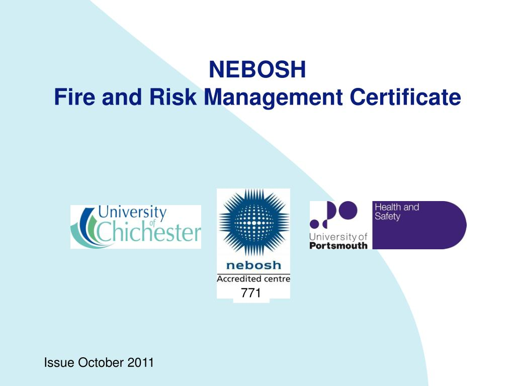 Ppt Nebosh Fire And Risk Management Certificate Powerpoint