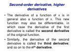 second order derivative higher derivatives