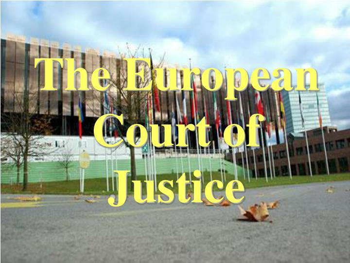 the european court of justice n.