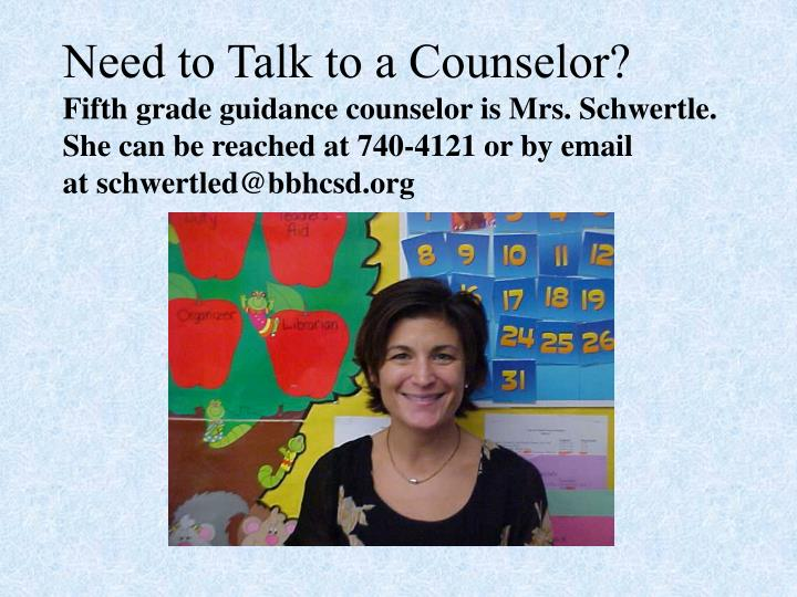 Need to Talk to a Counselor?