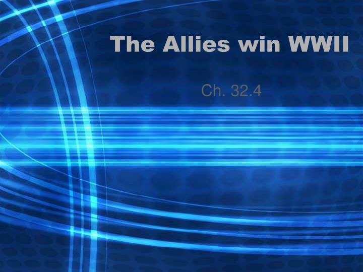 the allies win wwii n.