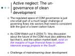 active neglect the un governance of clean development