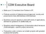 cdm executive board