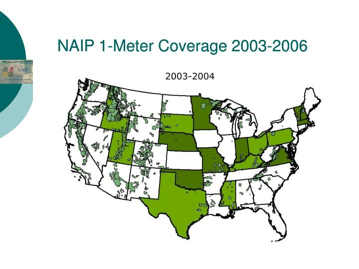 NAIP 1-Meter Coverage 2003-2006