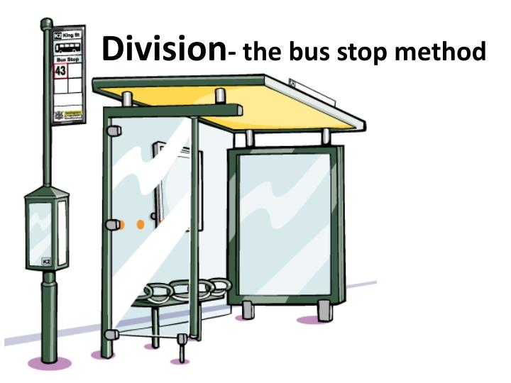 division the bus stop method n.