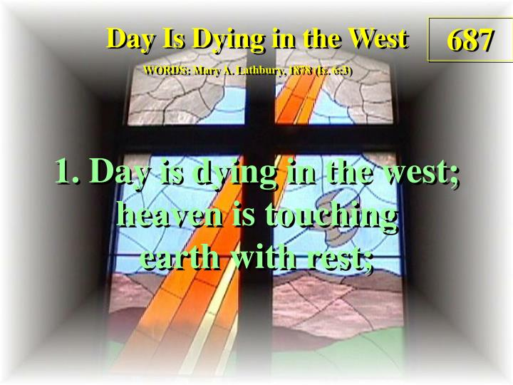 day is dying in the west 1 n.