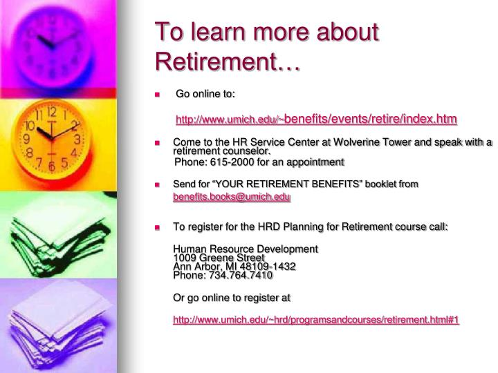to learn more about retirement n.