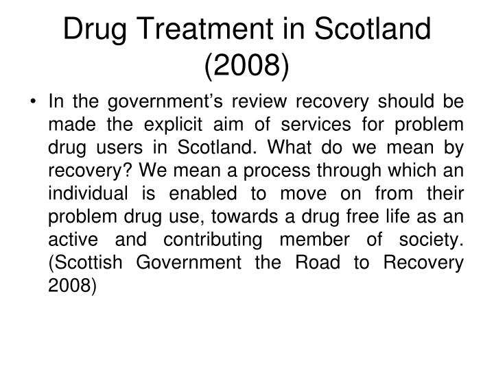 Drug Treatment in Scotland (2008)
