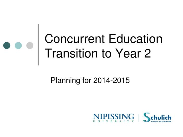 concurrent education transition to year 2 n.