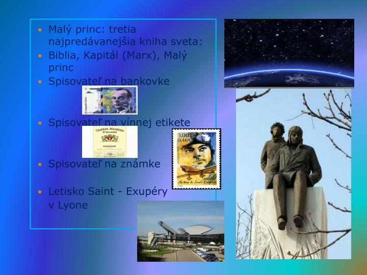 Malý princ: tretia najpredávanejšia kniha sveta: