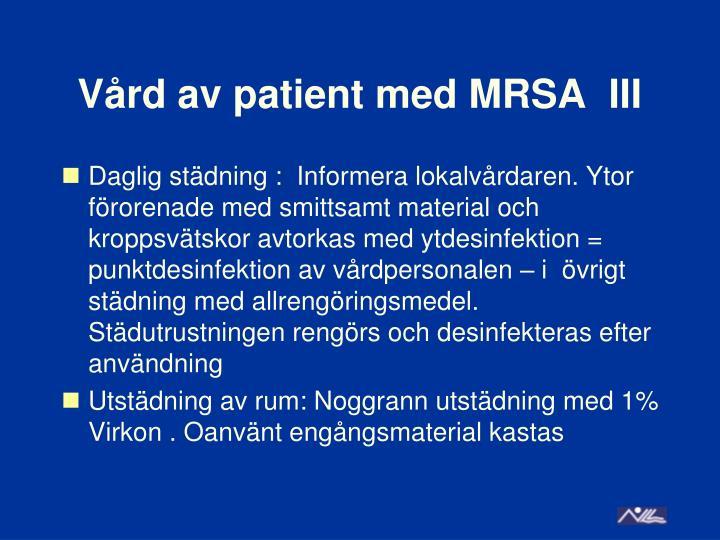 Vård av patient med MRSA  III