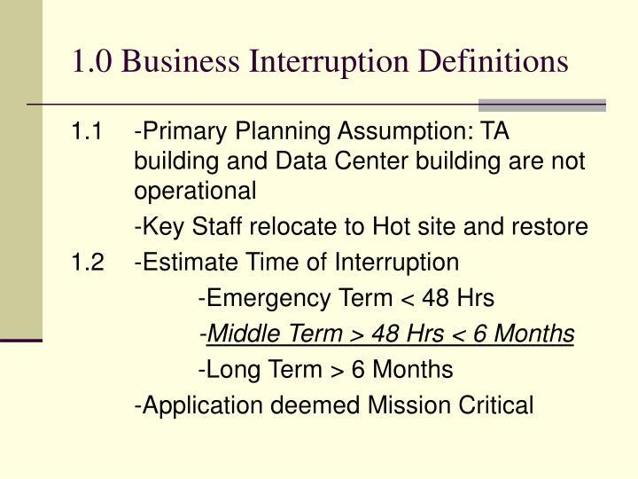 1 0 business interruption definitions