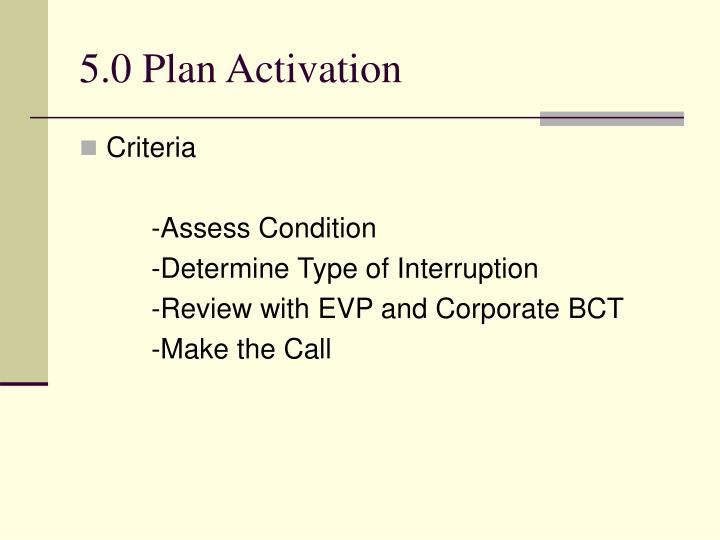 5.0 Plan Activation