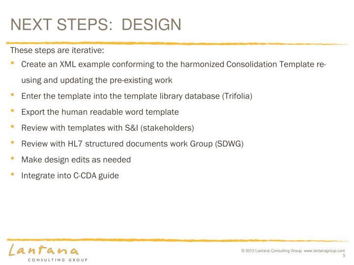 NEXT STEPS:  DESIGN