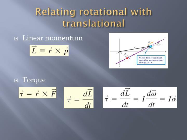 Relating rotational with translational