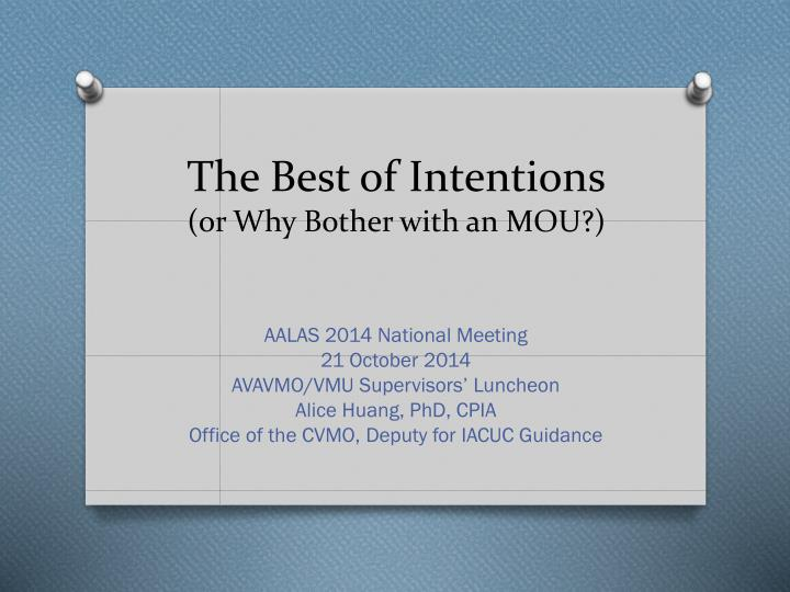 The best of intentions or why bother with an mou