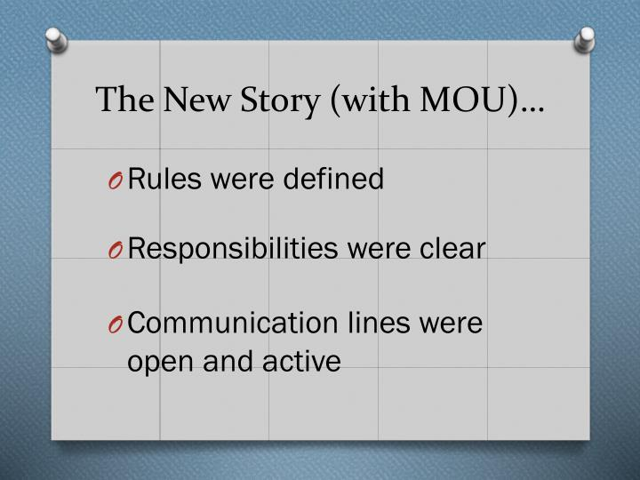 The New Story (with MOU)…