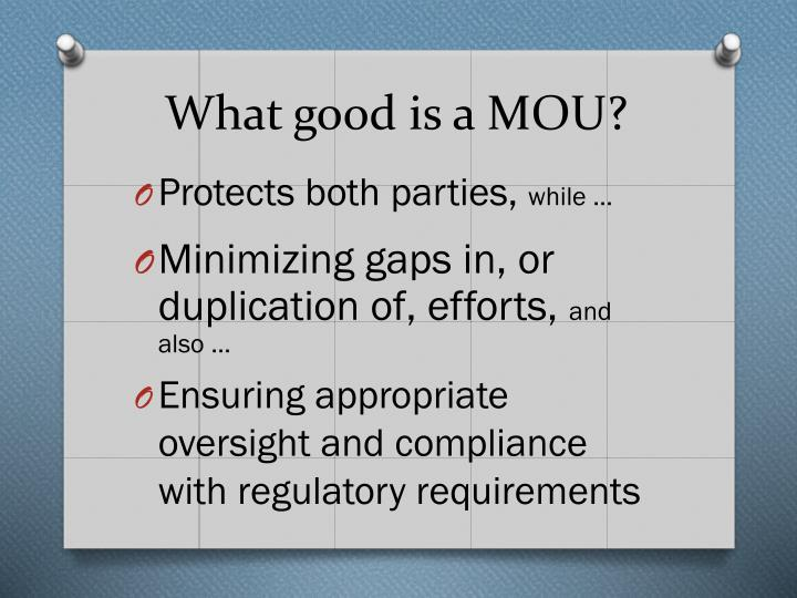 What good is a MOU?