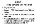 case 1 king edward viii hospital