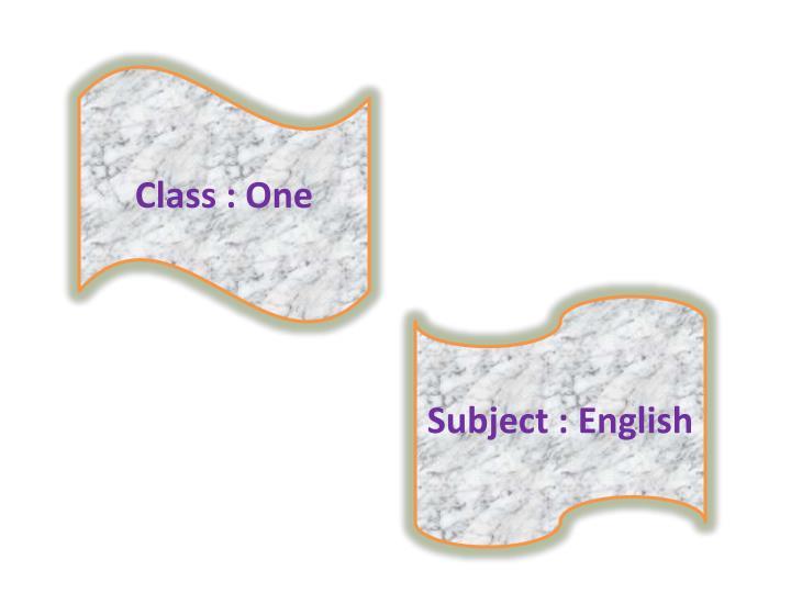 Class : One
