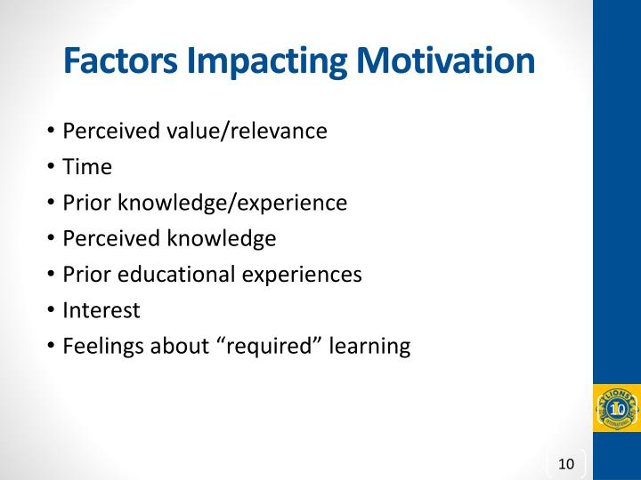 Factors Impacting Motivation