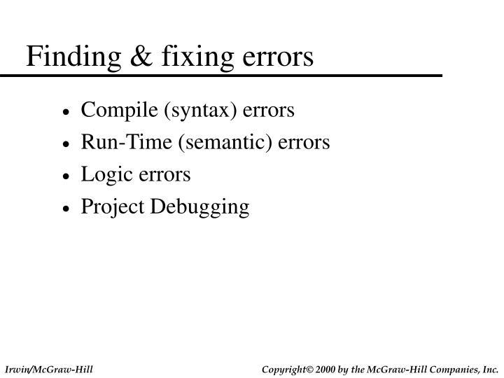 Finding & fixing errors
