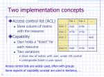 two implementation concepts