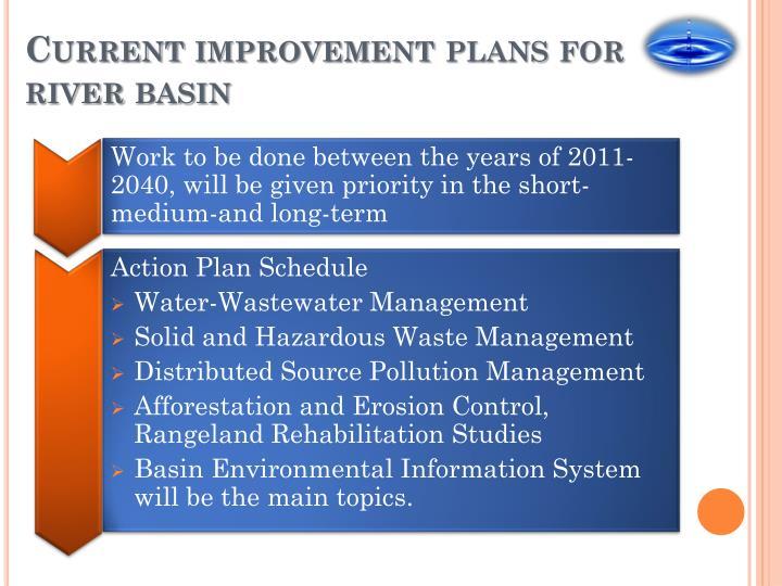 Current improvement plans for river basin