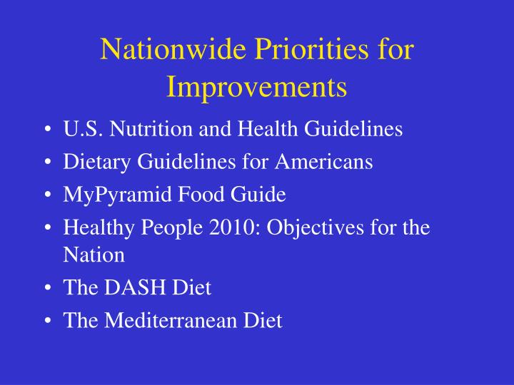 Nationwide Priorities for Improvements