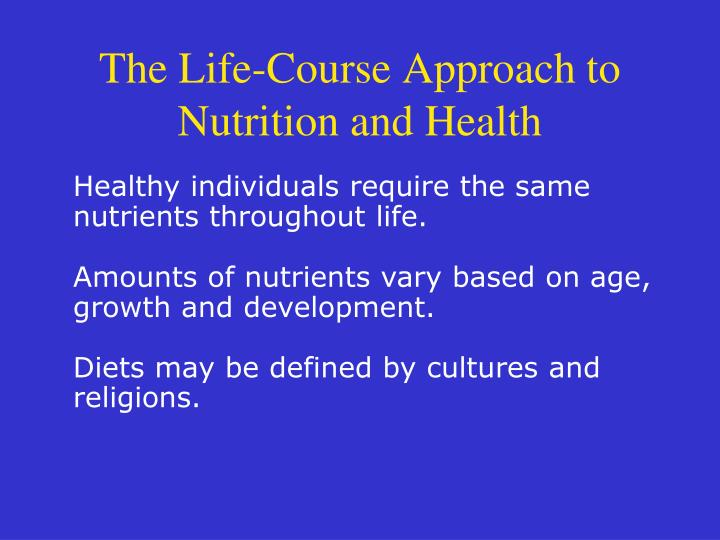 The Life-Course Approach to Nutrition and Health