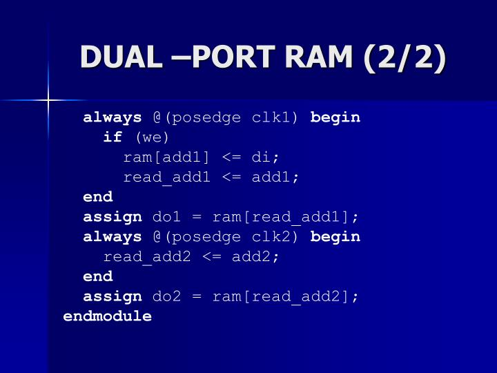 DUAL –PORT RAM (2/2)
