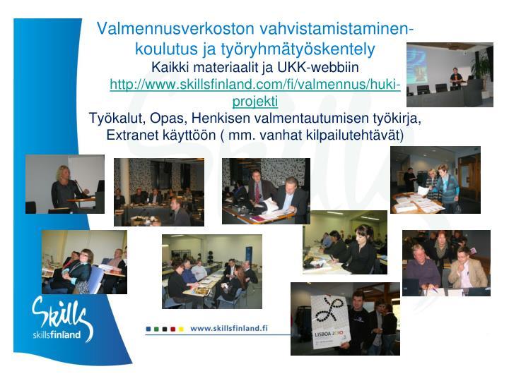 Valmennusverkoston vahvistamistaminen- koulutus ja työryhmätyöskentely