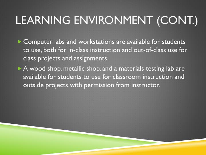 Learning Environment (cont.)
