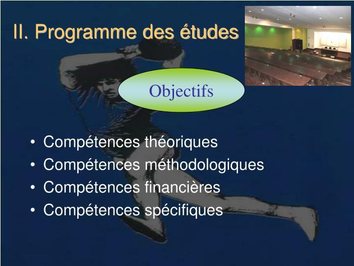 II. Programme des études