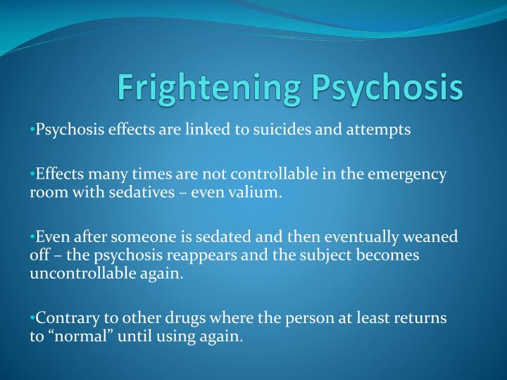 Frightening Psychosis