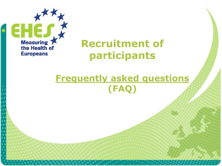 recruitment of participants frequently asked questions faq n.