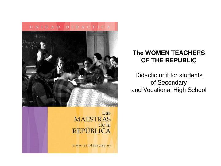 The WOMEN TEACHERS