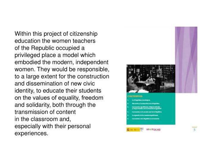 Within this project of citizenship
