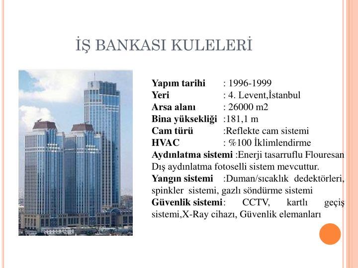 İŞ BANKASI KULELERİ