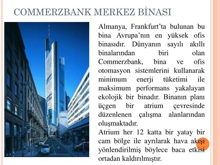 COMMERZBANK MERKEZ BİNASI